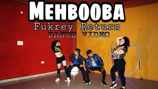 Mehbooba | Fukrey Returns | Dance video | Choreography | Scientist abhi | Neha Kakkar, Raftaar