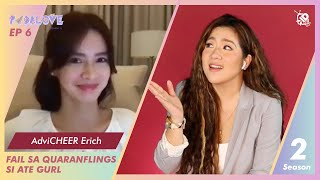 #PadaLOVE S2 Ep6: Fail sa Quaranflings si Ate Gurl with Erich Gonzales | Angeline Quinto