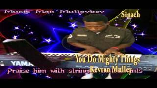 You do mighty things. Reggae Version