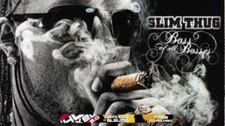 Slim Thug - Boss of all Bosses |2009|