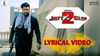 Jatt Di Clip 2 | Singga | Lyrical Video Song | Western Penduz | Coin Digital | ST Studios |
