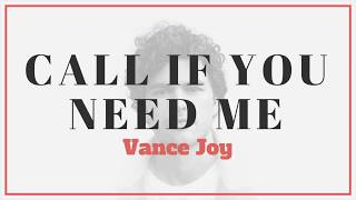 Vance Joy - Call If You Need Me | Lyrics