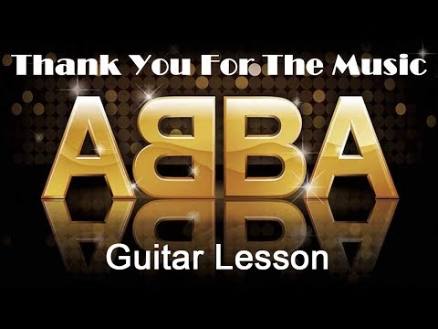 Thank You For The Music - Acoustic Guitar Lesson - Mamma Mia 2 - ABBA