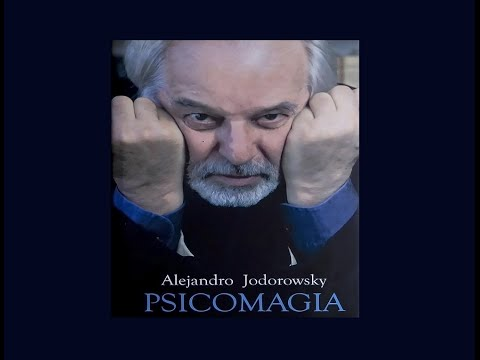 Psicomagia. Alejandro Jodorowsky