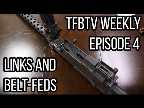 How Belt Fed Machine Guns (and Links) Work (TFBTV Weekly 4)