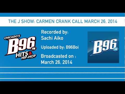 THE J SHOW: CARMEN CRANK CALL MARCH 26, 2014
