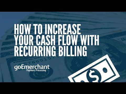Increase Cash Flow and Simplify Payments with Recurring Billing