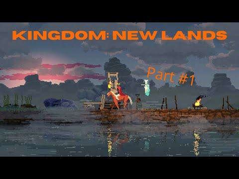 I Got a Flag! Lets Play Kingdom: New Lands (Part #1)  