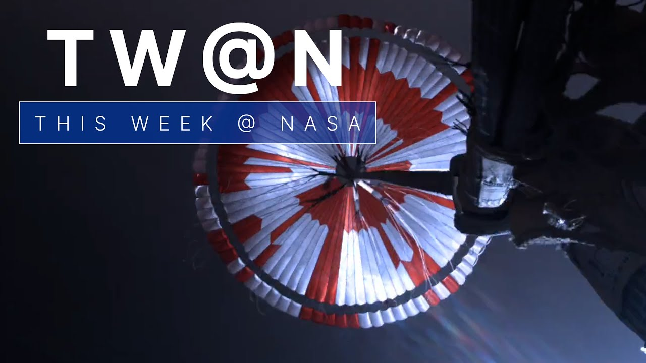 How it Looks to Land on Mars on This Week @NASA -- February 27, 2021 thumbnail