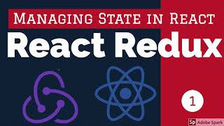 React Redux for Managing State