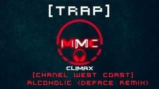 Chanel West Coast Alcoholic DFACE Trap Remix