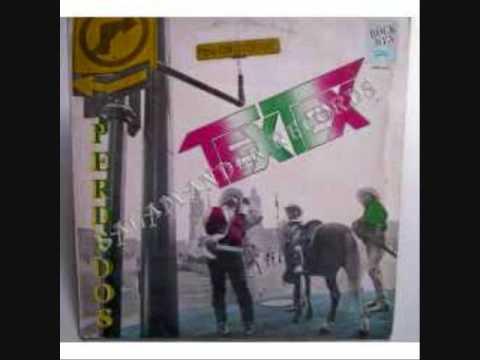Tex Tex- Estaba loco!!