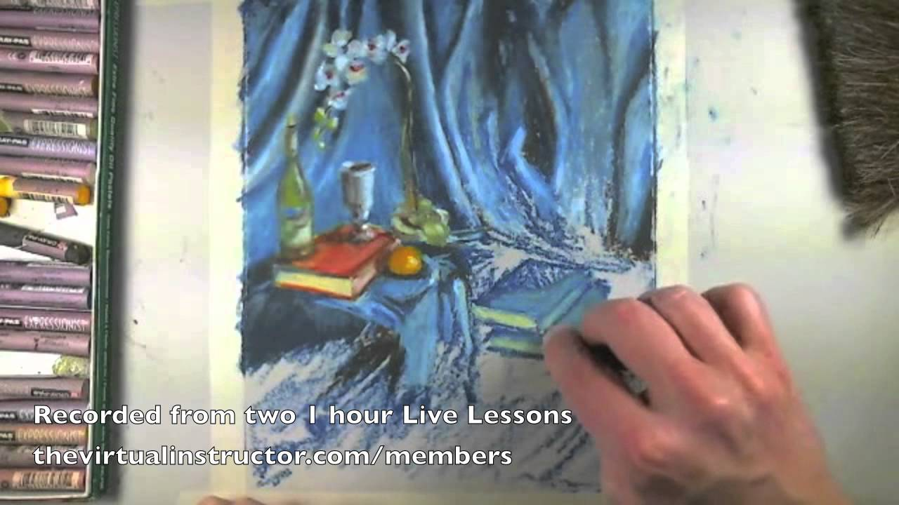 oil pastel still life excerpts from live lesson podcast youtube