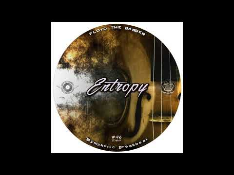 Floyd the Barber - Entropy (IDM & Trip hop mix 10)