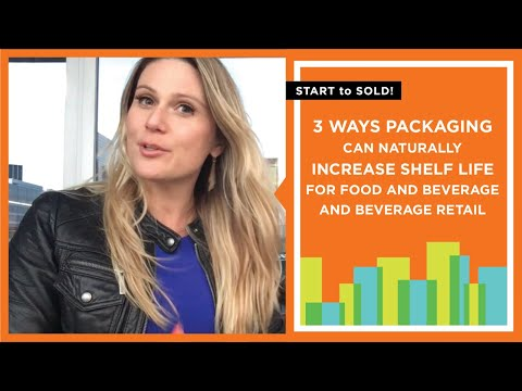 3 Ways To Increase Shelf Life For Food And Beverage NATURALLY With Packaging