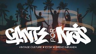 Смотреть клип Vintage Culture, Kvsh, Breno Miranda - Cante Por Nós