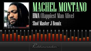 Machel Montano - HMA (Happiest Man Alive) Shot Master J Remix [Soca 2014]