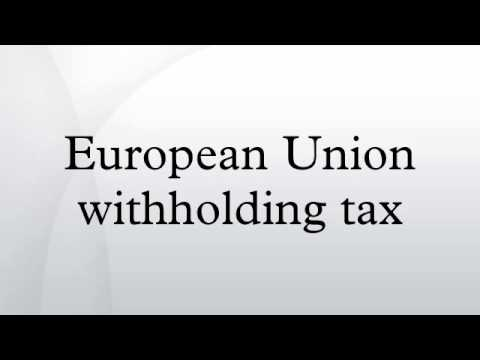 European Union withholding tax