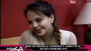 Tema de Michelle Cordero y Jandy Feliz en hot ranking HTV