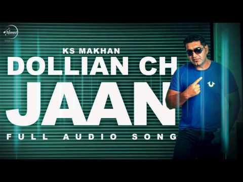 Dollian Ch Jaan ( Audio Song ) | KS Makhan | Punjabi Song | Speed Records