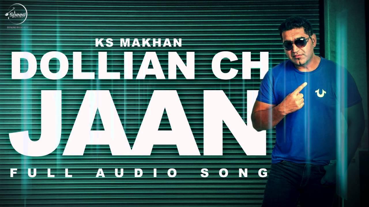 Dollian Ch Jaan (Audio Song) | KS Makhan | Prince Ghuman | Punjabi Song |  Speed Records