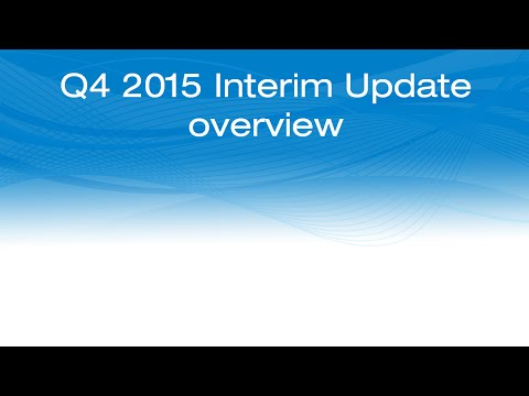 Interim Update New Features and Enhancements