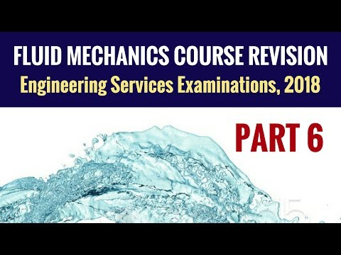 Fluid Mechanics Revision - UPSC ESE - Part 6 - Engineering Services Examination (ESE)