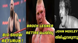 BROCK LESNER RETIRE ചെയ്തു , DEAN AMBROS  RETURN, BIGSHOW RETURN