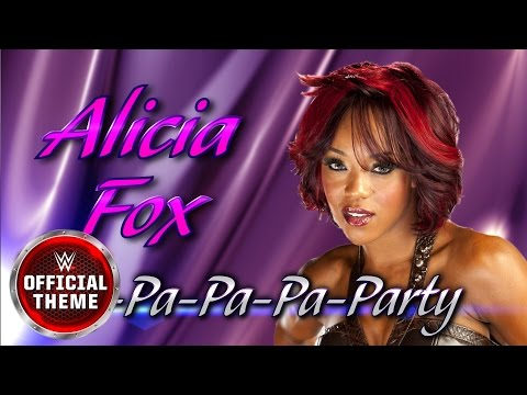 Alicia Fox - Pa-Pa-Pa-Pa-Party (Entrance Theme)