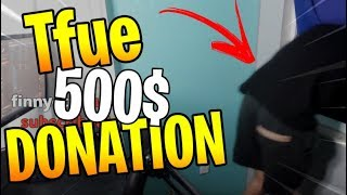 *TFUE* GETS A 500$ DONATION - Fortnite - HIGHLIGHTS and FUNNY MOMENTS #04