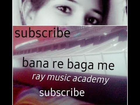 Banna Re(Bana re)Baga Me Jhula Dalya onPiano Casio keyboard Tutorial