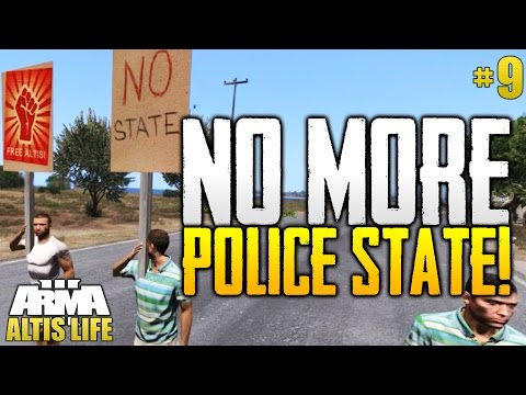 NO MORE POLICE STATE! - Altis Life #9 - Roleplaying Server