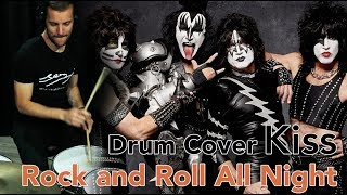 KISS - Rock and Roll All Night DRUM COVER