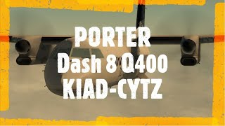 X Plane 11 - FlyJSim Dash 8 Q400 | PORTER AIRLINES 720 - Fly with Flight Brothers FT