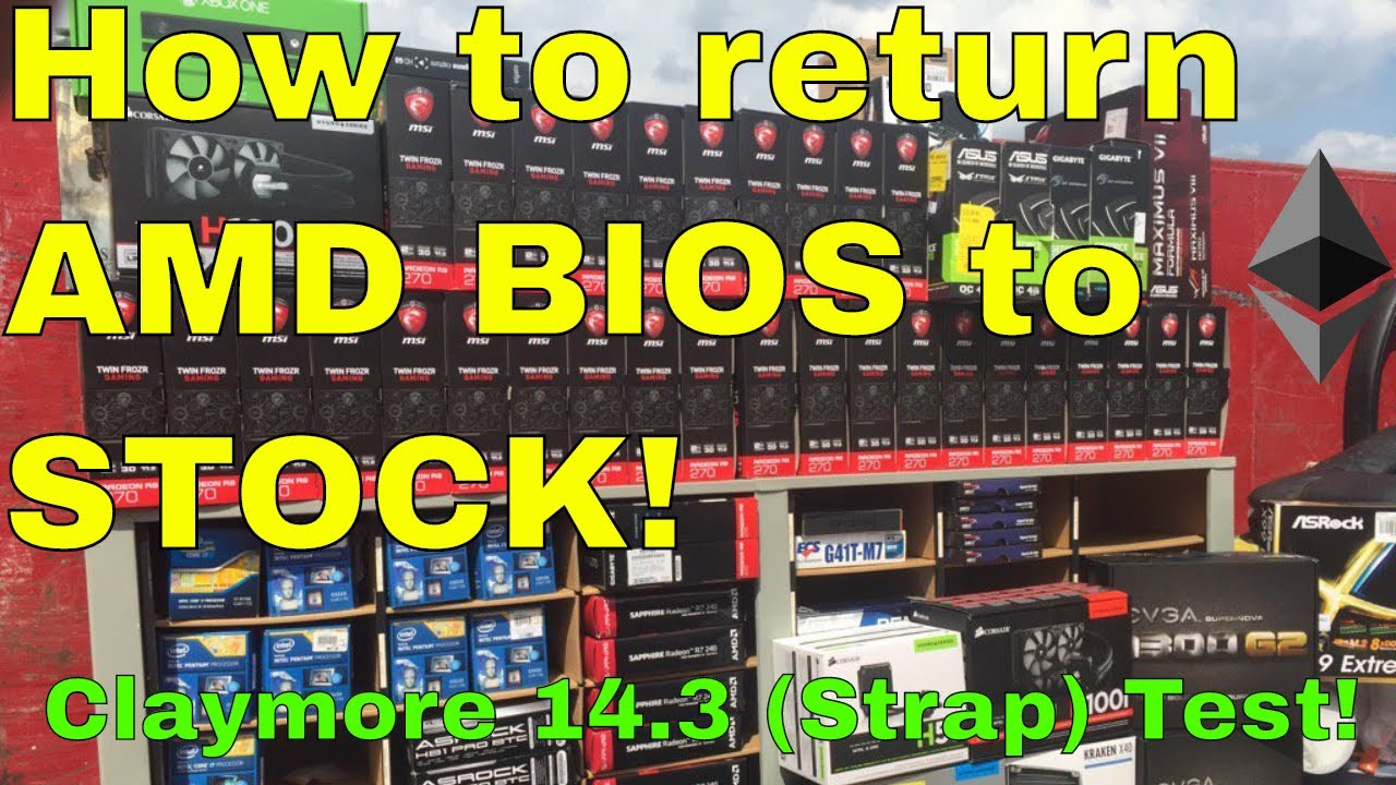 Find out how to Return your AMD GPU to Inventory in 2019! Claymore
