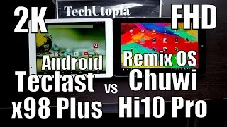 Chuwi Hi10 Pro vs Teclast X98 Plus Speed test/gaming/comparison(FHD vs 2K)Remix OS vs Android