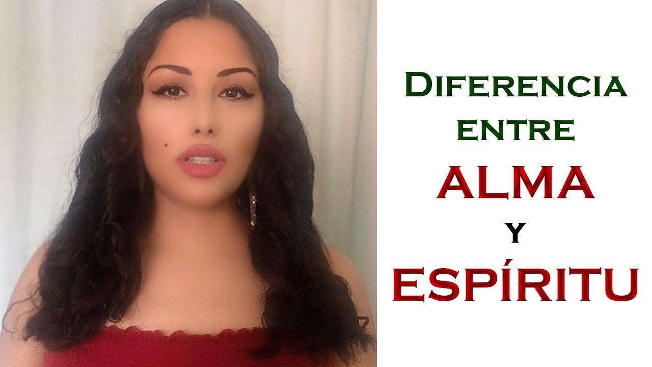 ¿Cuál es la diferencia entre ALMA y ESPÍRITU?