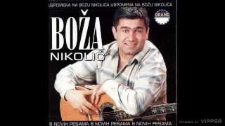 Download Boza Nikolic - Lazem sebe da mogu bez tebe - (Audio 2004) Mp3