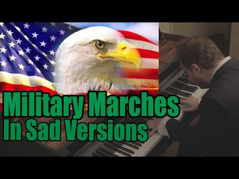 Military Marches in Sad Versions (Patriotic Songs in Minor)