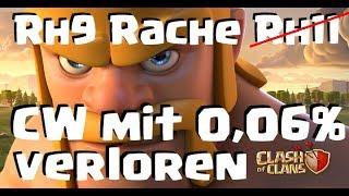 [268] Rache Rh9 auf Rh11! Cw mit 0,06 Prozent verloren? Youtuber?   Clash of Clans COC Deutsch