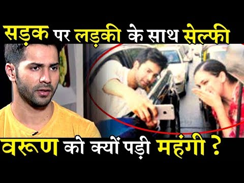 Why Varun Dhawan apologies for a Selfie with Girl