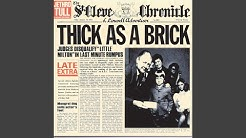 Thick as a Brick (Pt. 1) (1997 Remaster)