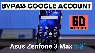How To Bypass Google Account For Asus Zenfone 3 Max 5.2 (X008D ZC520TL)