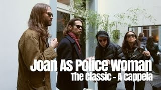 Joan As Police Woman - The Classic