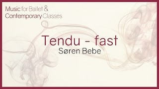 Music for Ballet Class. Tendu (fast)