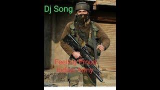 feeling-proud-indian-army-dj-must-watch-ll-very-dangerous-ll
