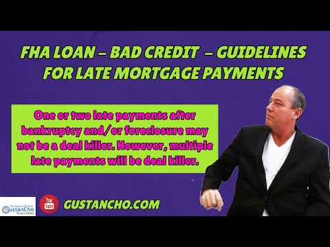 fha-loan-with-bad-credit-versus-late-payments-mortgage-guidelines