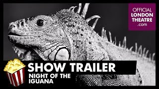 The Night of the Iguana Trailer