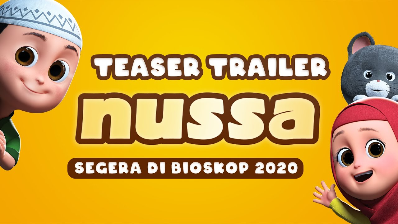 TEASER TRAILER FILM NUSSA