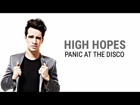 High Hopes - Panic! At the Disco (Lyrics) - YouTube